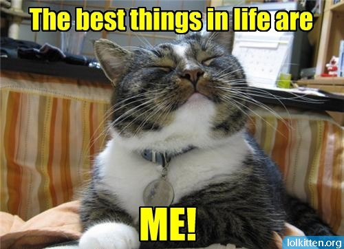The best things in life are ME!